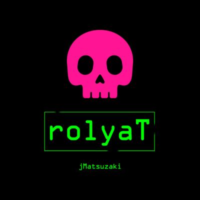 新曲「rolyaT」リリース!無料視聴可!